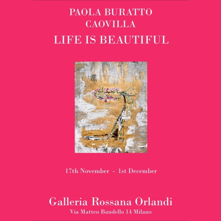 Paola Buratto Caovilla - Life Is Beautiful
